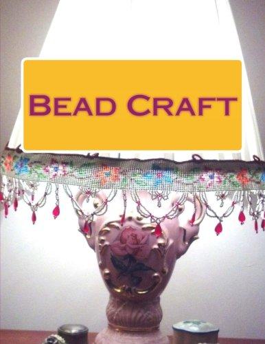 9781511747431: Bead Craft