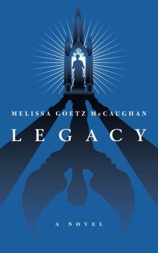 Legacy: McCaughan, Melissa Goetz