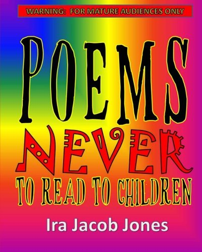 9781511748568: Poems Never to Read to Children