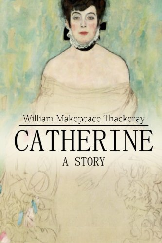 9781511749541: Catherine: A Story