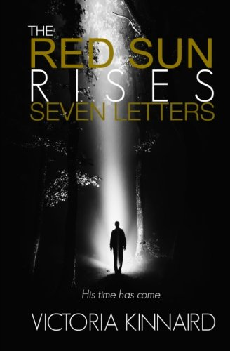 9781511749763: The Red Sun Rises: Seven Letters