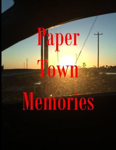 9781511750684: Paper Town Memories