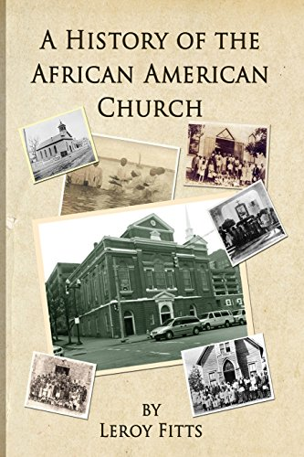 9781511751261: A History of the African American Church
