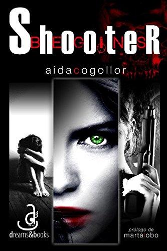 9781511752831: Shooter Begins: Los inicios de May/76 (Volume 2) (Spanish Edition)
