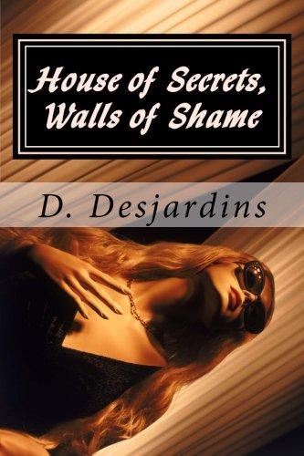 House of Secrets, Walls of Shame: Desjardins, D.