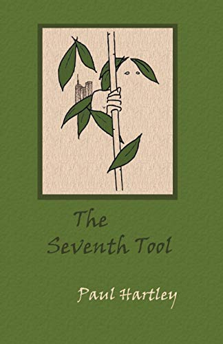 9781511753326: The Seventh Tool: a novel in three volumes