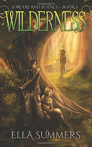 9781511753487: Wilderness (Sorcery and Science) (Volume 2)