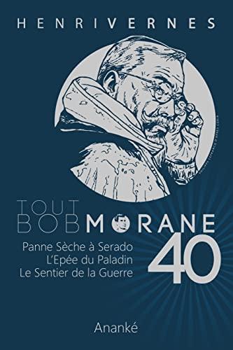 9781511753609: Tout Bob Morane/40