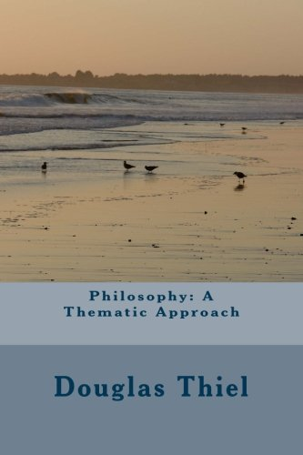 9781511754408: Philosophy: A Thematic Approach