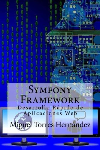 9781511755078: Symfony Framework: Desarrollo Rápido de Aplicaciones Web