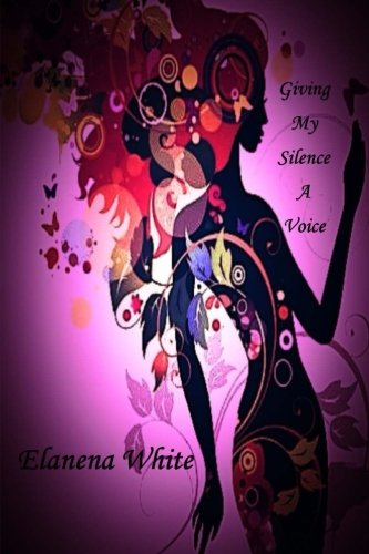 9781511755610: Giving My Silence A Voice