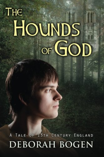 9781511756853: The Hounds of God: a tale of 13th century England (The Aldinoch Chronicles) (Volume 2)