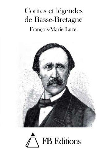 9781511756983: Contes et légendes de Basse-Bretagne