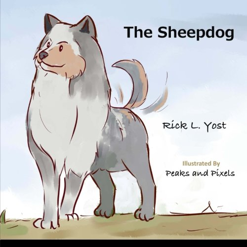 9781511757553: The Sheepdog (The Sheepdog Series) (Volume 1)