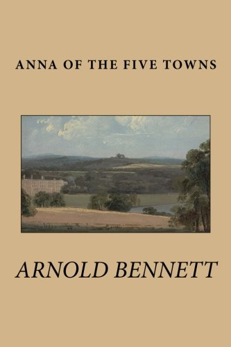 9781511758048: Anna of the Five Towns