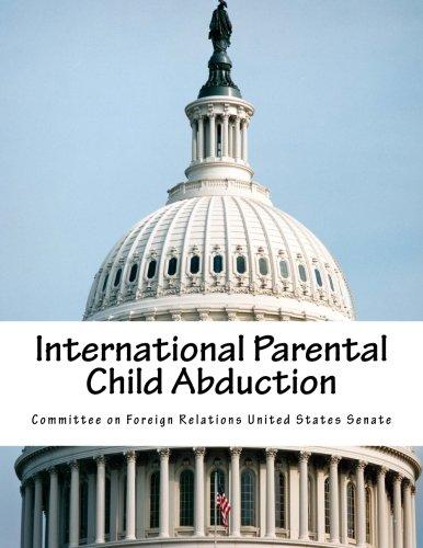 9781511758109: International Parental Child Abduction