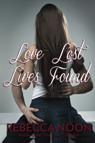 9781511758123: Love Lost Lives Found