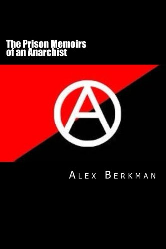 9781511759960: The Prison Memoirs of an Anarchist