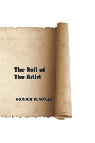 9781511759977: Roll of the Artist