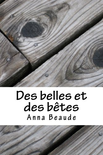 9781511760157: Des belles et des betes