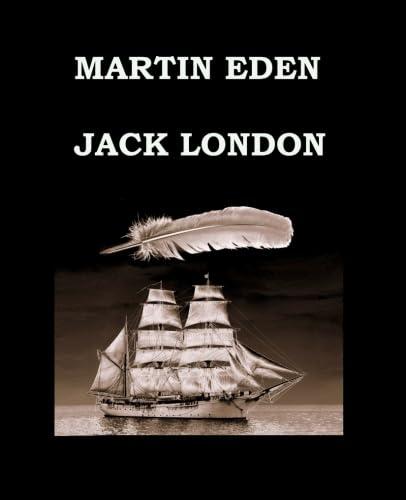 9781511760225: MARTIN EDEN Jack London: Large Print Edition