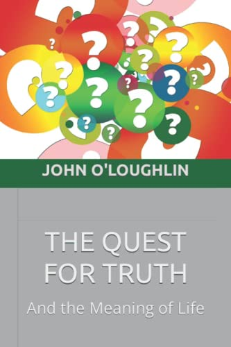The Quest for Truth: O'Loughlin, John