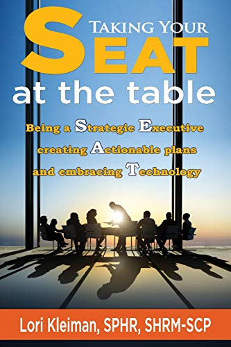 9781511761420: Taking your SEAT at the table: Being a Strategic Executive creating Actionable plans and embracing Technology