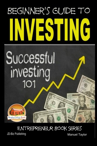 9781511762465: Beginner's Guide to Investing - Successful Investing 101
