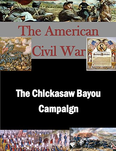 9781511762496: The Chickasaw Bayou Campaign (The American Civil War)