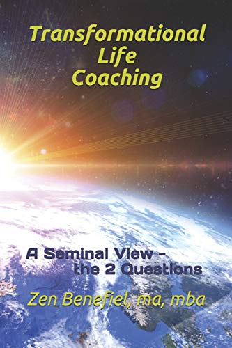 9781511763080: Transformational Life Coaching: A seminal view - the 2 questions