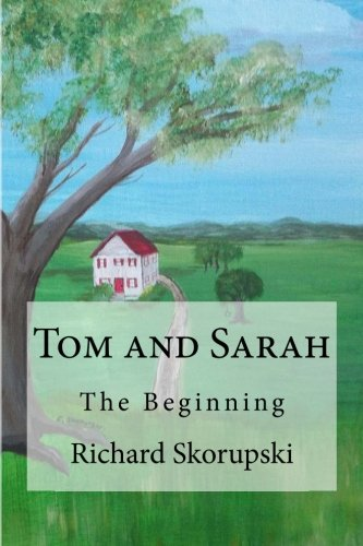 9781511763134: Tom and Sarah: The Beginning