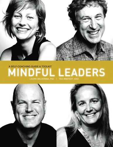 9781511763288: Mindful Leaders: A Self-Coaching Guide & Toolkit (Positive Psychology and the Keys to Happiness)