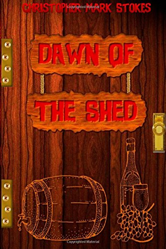 9781511763691: Dawn of the Shed: A Pub Shed Book
