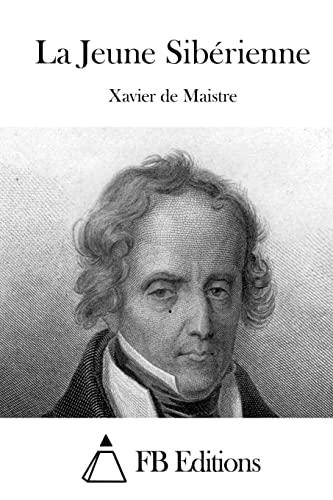 9781511763752: La Jeune Sibérienne (French Edition)