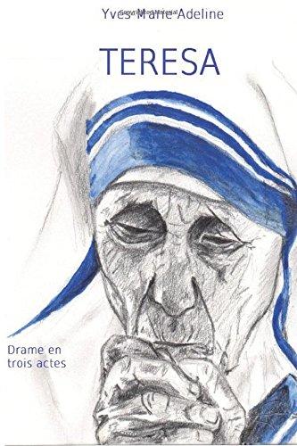 9781511764117: Teresa (French Edition)