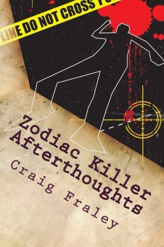 9781511765046: Zodiac Killer Afterthoughts