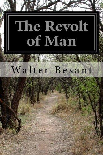 The Revolt of Man: Besant, Walter