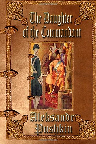 9781511768627: The Daughter of the Commandant: Unabridged Edition