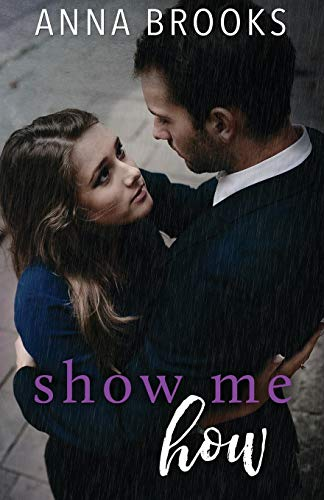 9781511769945: Show Me How (It's Kind Of Personal) (Volume 2)