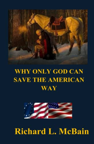 9781511771139: Why Only God Can Save The American Way