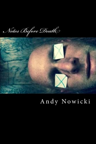 9781511771306: Notes Before Death: Three Essays