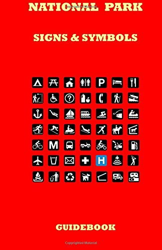 9781511771856: National Park Signs & Symbols Guidebook