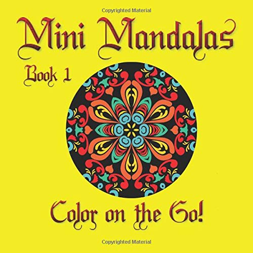 9781511773485: Mini Mandalas: Color on the Go!