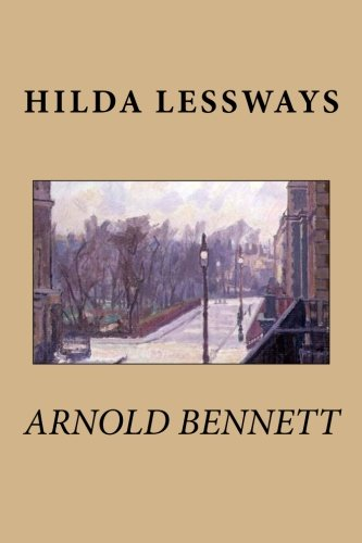 9781511773621: Hilda Lessways