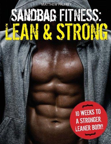 9781511773782: Sandbag Fitness: Lean & Strong