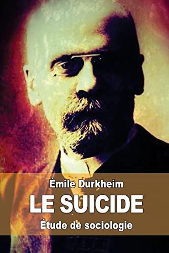 9781511774598: Le suicide: Étude de sociologie (French Edition)