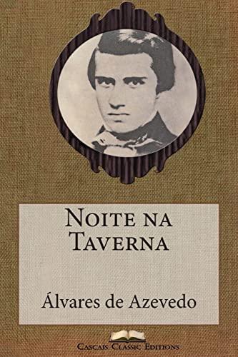 Noite Na Taverna (Paperback): Alvares De Azevedo