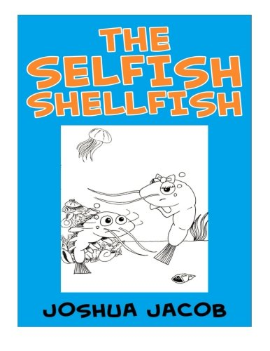 9781511774833: The Selfish Shellfish (Color and Learn) (Volume 2)