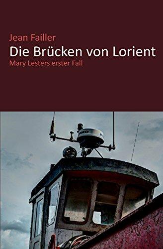9781511775175: Die Brucken Von Lorient: Mary Lesters Erster Fall (German Edition)