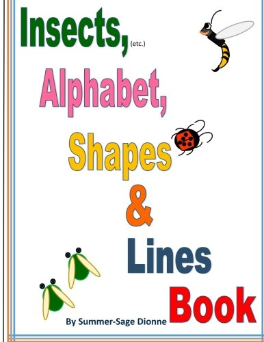 9781511775564: Insects (etc.), Alphabet, Shapes & Lines